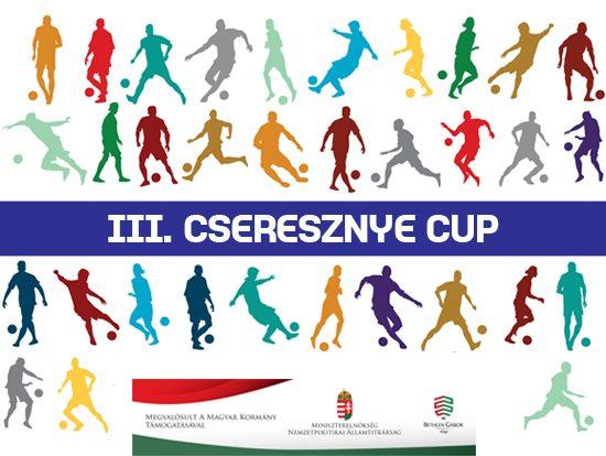 III. CSERESZNYE CUP